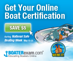 National Safe Boating Week Promotion Aims to Increase Safety Certifications