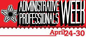 Proclamation for Admistrative Professionals Week April 24-30 and Administrative Professionals Day® April 27