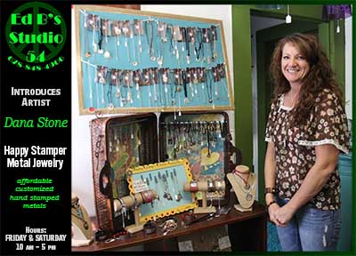 Ed B's Studio 54 Introduces Artist Dana Stone, Happy Stamper Metal Jewelry