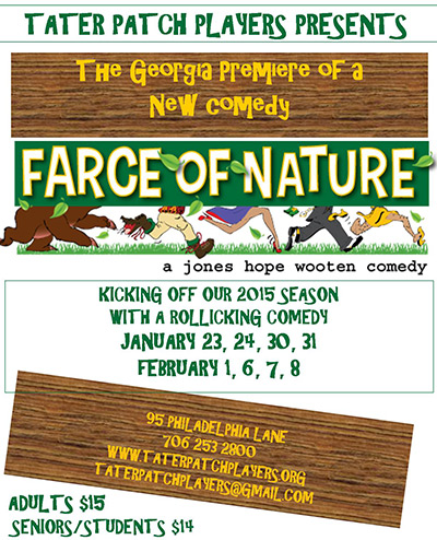 Tater Patch Players Kicks Off 2015 with a Rollicking Comedy 'Farce of Nature'