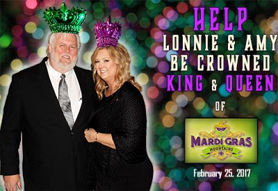 Help Lonnie & Amy Be Crowned King and Queen of Mardi Gras in the Mountains