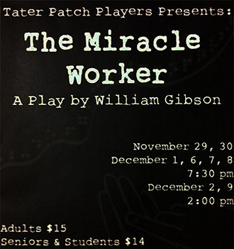 The Miracle Worker Opens at Tater Patch Players Theater on Thursday, November 29th