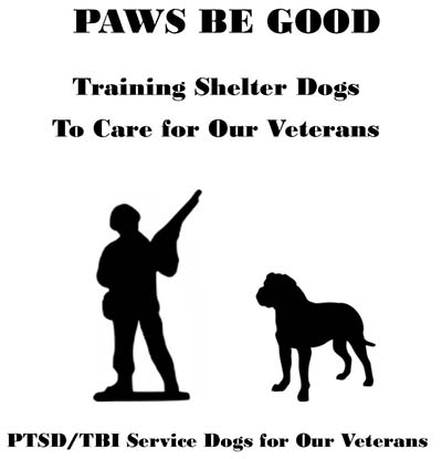 Paws Be Good is Training Shelter Dogs To Care For Our Veterans