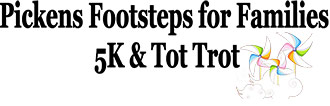 Pickens Footsteps for Families 5k Race & Tot Trot
