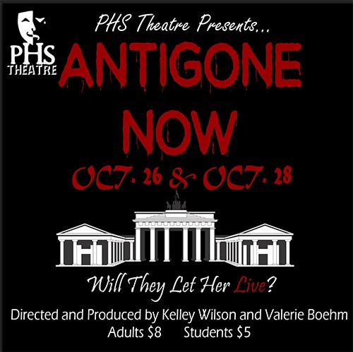 Antigone Now Presented by PHS Theatre