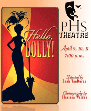 PHS Drama presents 'Hello Dolly'