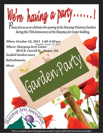 Come to the GARDEN PARTY on October 16 from 1 to 3 p.m. at Sharptop Arts Association Visionary Gardens