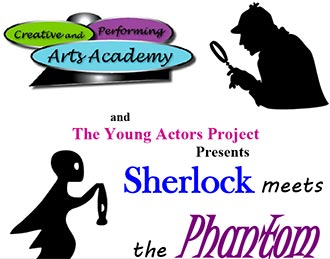 The Young Actors Project (YAP) will present Sherlock Meets The Phantom