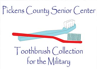 Pickens County Senior Center Collecting Toothbrushes for our Military