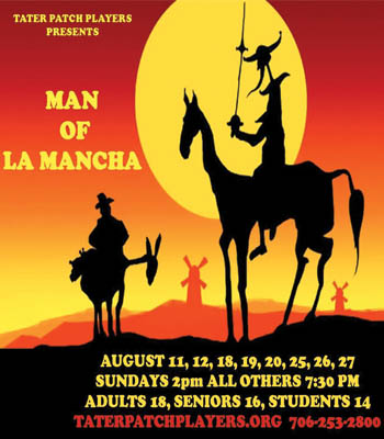 Tater Patch Players Presents  Man of La Mancha
