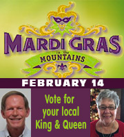Mardi Gras in the Mountain on February 14 in Jasper, GA.  Vote for King and Queen from Pickens County - Jack Short and Margy Lohman