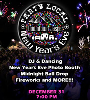 Party Local!  New Year's eve Bash in Downtown Jasper on December 31, 2014.